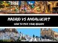 ARE YOU MOVING TO SPAIN? | How to decide between Madrid or Andalucia?