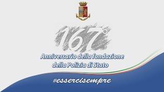 Video istituzionale del 167° anniversario della fondazione della Polizia