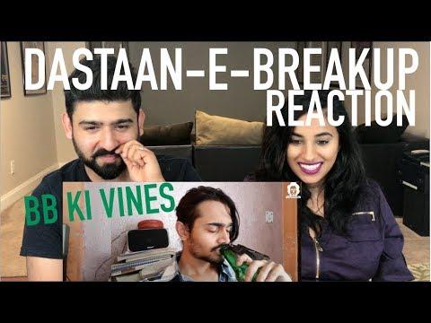 Download BB Ki Vines   Dastaan-e-Breakup Reaction   Reaction by RajDeep