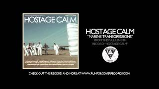 Hostage Calm - Marine Transgressions (Official Audio)