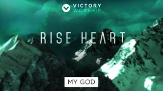 My God by Victory Worship feat. Joseph Ramos [Official Lyric & Chords Video]