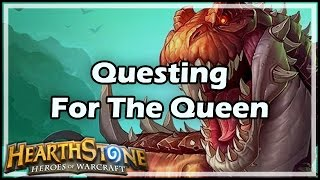 [Hearthstone] Questing For The Queen