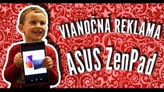 ☢ Testovanie | Asus ZenPad 8.0 | Vianočná reklama w/Brácho