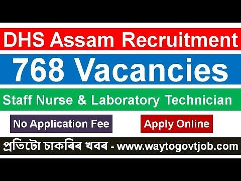 DHS Assam Recruitment / 768 Vacancies / Staff Nurse U0026 Laboratory Technician / No Application Fee