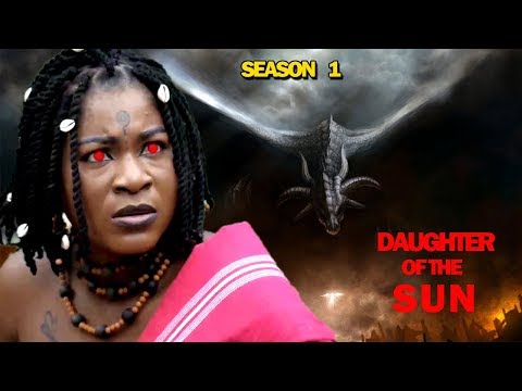 DAUGHTER OF THE SUN SEASON 1 - (New Movie) 2019 Latest Nigerian Nollywood Movie Full HD thumbnail