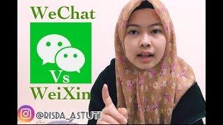 WeChat dan Weixin apakah sama ?