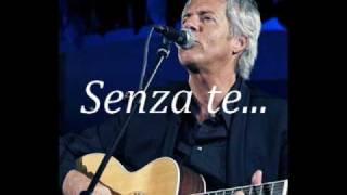 Claudio Baglioni - Senza te