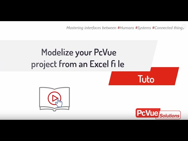 #PcVue - Tuto - From Excel to PcVue