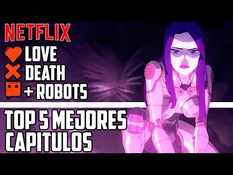 LOVE DEATH AND ROBOTS ESPAÑOL   MEJORES CAPÍTULOS   MI TOP 5