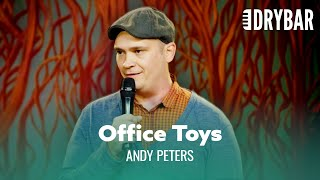 Don't Bring Toys To The Office. Andy Peters - Full Special