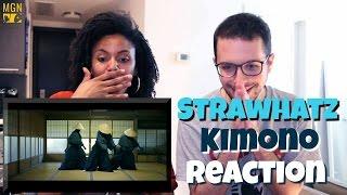 Strawhatz - Kimono - Reaction