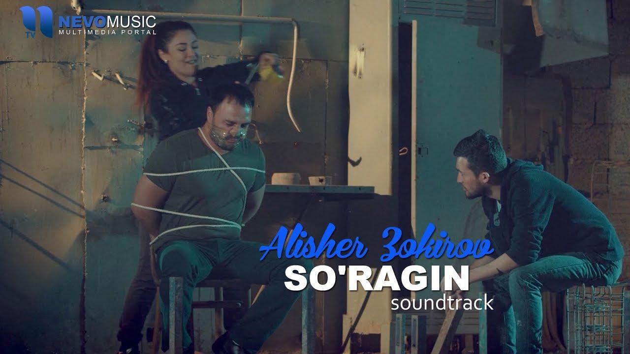 Alisher Zokirov - So'ragin (Qotillar o'yini filmiga soundtrack)