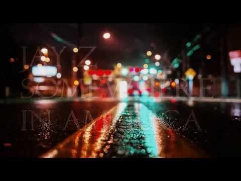Jay Z | Somewhere in America // Lyrics