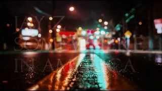 Jay Z   Somewhere in America // Lyrics