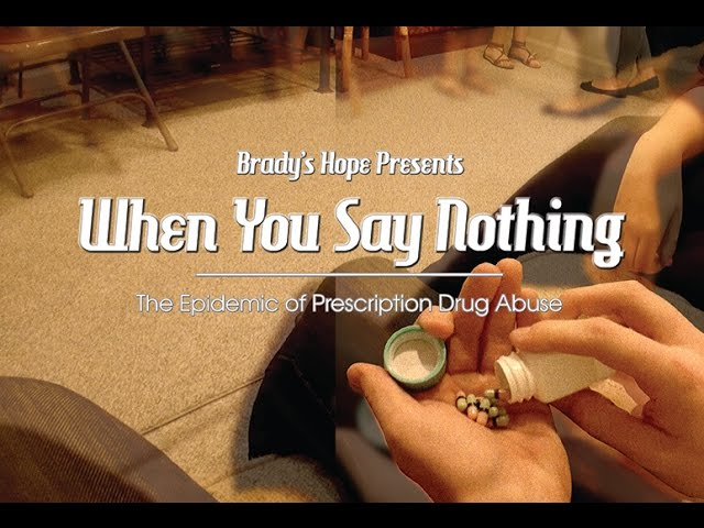 Video Thumbnail of When You Say Nothing - The Epidemic of Prescription Drug Abuse