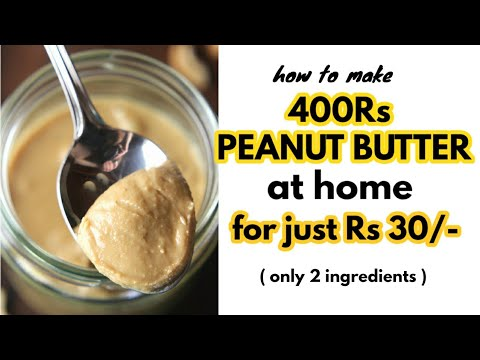 Homemade PEANUT BUTTER recipe | ( only 2 ingredients ) | Homemade PEANUT BUTTER in HINDI | very easy