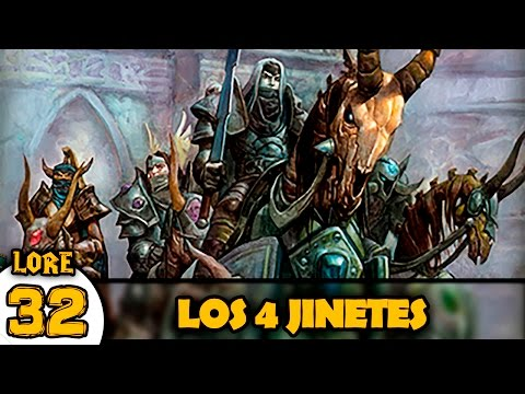LOS 4 JINETES | LORE Warcraft #32