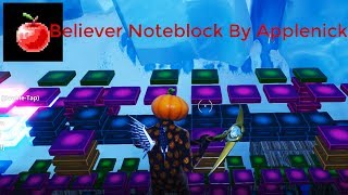 Believer - Fortnite Noteblock Song / By Applenick (With Island Code)