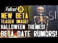 Fallout 76 - NEW TEASER IMAGE! Halloween Themed Beta! Beta Date Rumors! New Gameplay Info!