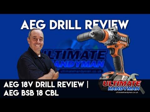 AEG 18v drill review | AEG  BSB 18 CBL