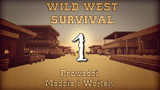 Minecraft: Wild West #1 /w Madzia