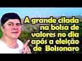 A Grande Cilada na Bolsa de Valores no Dia Após a Eleição de Bolsonaro Presidente