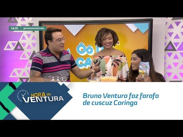 Ô de Casa Especial: Bruno Ventura faz farofa de cuscuz Coringa - Bloco 02