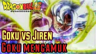 Goku vs jiren - Goku mengamuk di episode 130 DBS