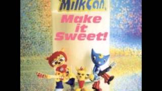 [Um Jammer Lammy] Milkcan - Make It Sweet! (FULL ALBUM)