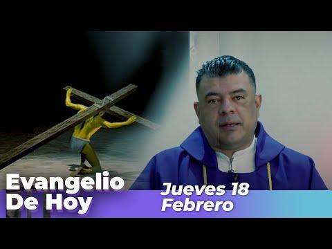Evangelio De Hoy, Jueves 18 De Febrero De 2021 - Cosmovision