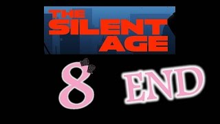 The Silent Age - Ep8 - Moebius Trip & End - w/Wardfire
