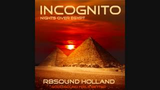 Watch Incognito Nights Over Egypt video