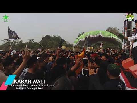 WOW !!! WALI Komandoi Ribuan Ulama & Jawara Banten Dukung Jokowi 2 Periode