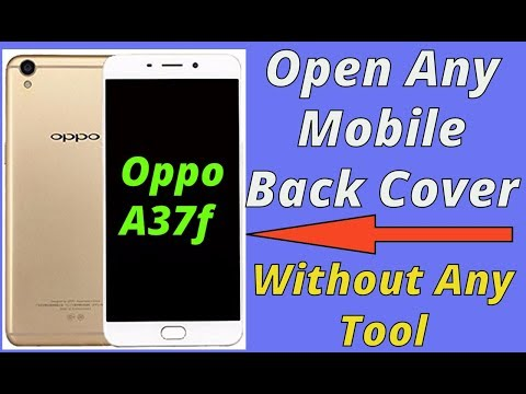 online store d66c5 c40f8 How to Open Any Mobile back cover || How to Open Oppo a37f back ...
