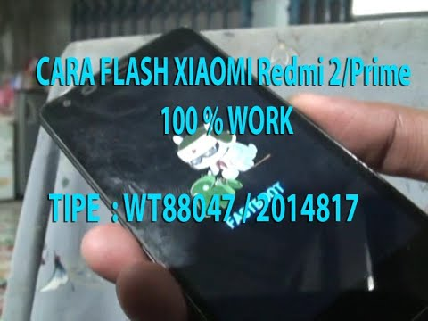 tutorial-cara-flash-xiaomi-redmi-2/prime-100-%-work-(video-hd)