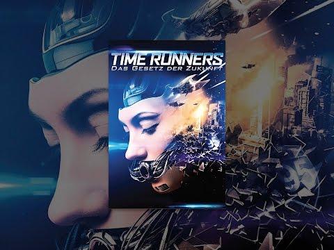 Time Runners -Das Gesetz der Zukunft