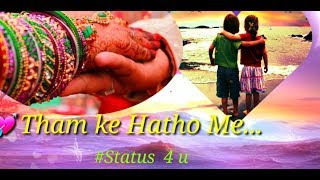 Mai Har kadam Dilbar Sath Chalu || Heart touching Status || Only For Girls Status || True Love
