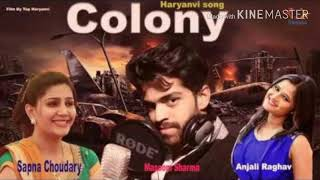 COLONY _ NEW HARYANVI SONG \ MASOOM SHARMA / ROHIT MANDHAN (DJ HARYNVI SONG 2018)