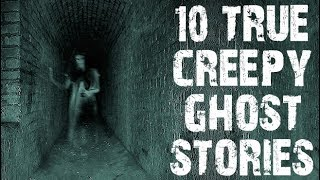 10 TRUE Creepy Paranormal & Ghost Stories | (Scary Stories)