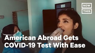 American Abroad Able to Access COVID-19 Test Easily, Compares to U.S. | NowThis