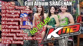 Sragenan Full Album Campursari Kmb Gedruk Jernih Glerrr MP3