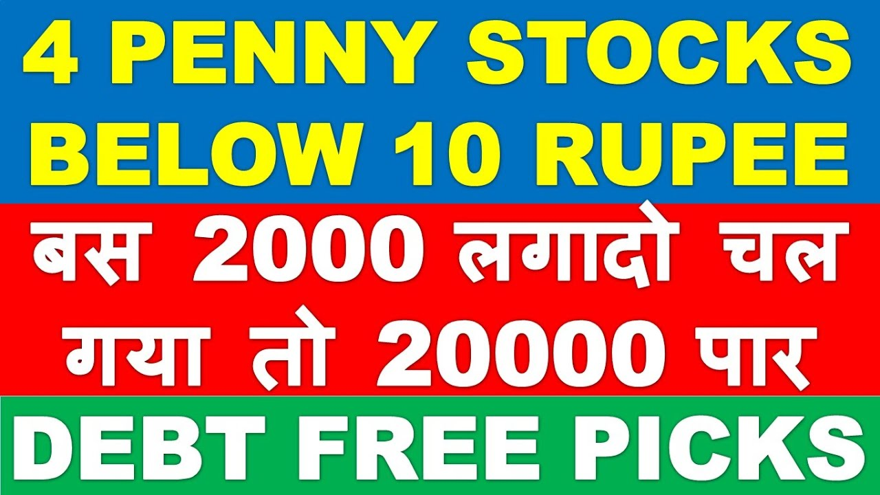 Debt Free Penny Stocks Below 10 Best Penny Shares To Buy Multibagger Penny Stocks For 2021 Youtube