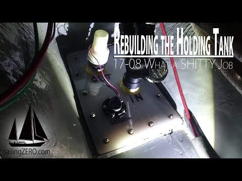 17-08_Rebuilding the Holding Tank - What a shitty Job (sailing syZERO)