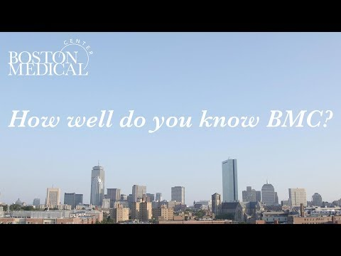 How well do you know Boston Medical Center?