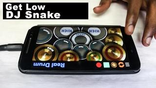 Get Low Dillon Francis, DJ Snake Real Drum App Cover - By Vijay Yadavar.mp3