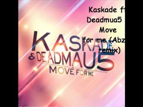 Kaskade ft Deadmau5 - Move for me (Abz.T remix)