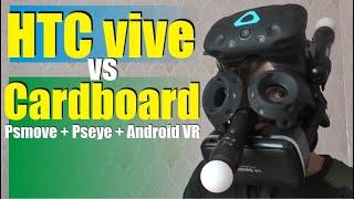 HTC Vive и Самодельный VR (Cardboard + psmove) сравнение  комплектов виртуальной реальности