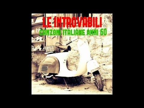 Le introvabili canzoni Italiane anni 60