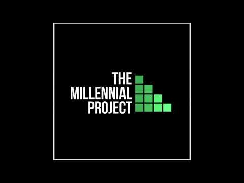 The Millennial Project Podcast #4