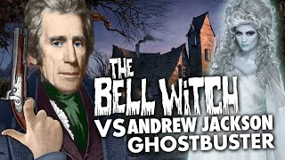 The Bell Witch VS Andrew Jackson, Ghostbuster | Presidential Ghost Hunting | Laughing Historically